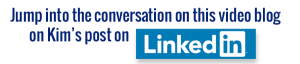 Join the conversation on this post on Kim's LinkedIn page
