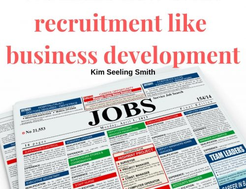 Treat Recruitment like Business Development