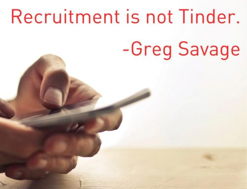Recruitment is not Tinder