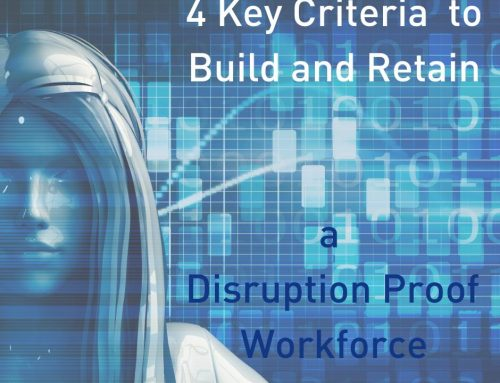 Build & Retain a Disruption Proof Workforce