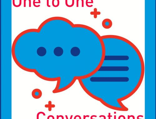 One to One Conversations Are Effective